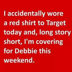 We all love Target! - Humor shirts - Ideas of Humor Shirts - If you wear a smock at Painting With A Twist LoDo we promise not to make you work. In fact we will give you wine! Haha Funny, Funny Jokes, Funny Stuff, Hilarious Quotes, Funny Minion, Funny Laugh, I Love To Laugh, Sarcastic Quotes, Funny Memes