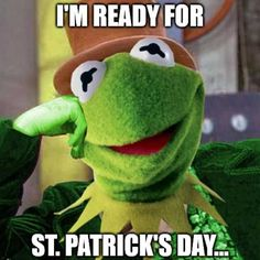 Meme st patricks day with kermit the frog Funny Kermit Memes, Funny Memes Images, Funny Picture Jokes, Jokes Pics, Stupid Funny Memes, Funny Relatable Memes, Haha Funny, Funny Cute, Funny Pictures