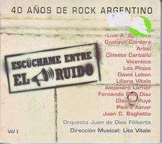 Escuchame Entre El Ruido-40 Anos De Rock Argentino - Escuchame Entre El Ruido-40 Anos De Rock Argentino