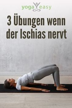 3 yoga exercises when the sciatica is annoying .- 3 Yoga-Übungen, wenn der Ischias nervt… Yoga exercises for back pain: When the sciatica hurts, this asanas help - Yoga Fitness, Fitness Workouts, Fun Workouts, Fitness Tips, At Home Workouts, Health Fitness, Easy Fitness, Pilates Workout Routine, Health Yoga