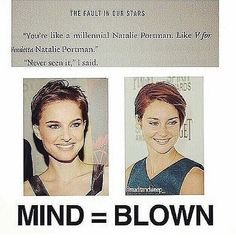"Shailene Woodley actually looks eerily like Natalie Portman from when she was in ""V for Vendetta.o Mind blown John Green Books, Looking For Alaska, V For Vendetta, Paper Towns, Tfios, The Fault In Our Stars, Book Fandoms, Natalie Portman, Fandoms Unite"