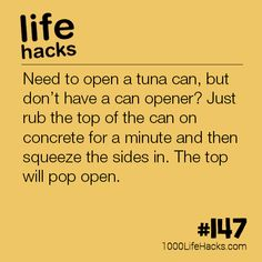How To Open a Can of Tuna Without a Can Opener Life Hacks) The post – How To Open a Can of Tuna Without a Can Opener appeared first on 1000 Life Hacks.The post – How To Open a Can of Tuna Without a Can Opener appeared first on 1000 Life Hacks. Simple Life Hacks, Useful Life Hacks, Survival Tips, Survival Skills, Survival Quotes, Camping Survival, Outdoor Survival, Camping Hacks, 1000 Lifehacks