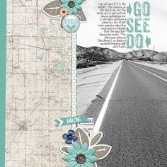 Go. See. Do. - digital scrapbook layout with The Road Ahead by Digital Scrapbook Ingredients and KimB  http://shop.thedigitalpress.co/The-Road-Ahead-KimB-and-Digital-Scrapbook-Ingredients.html