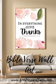 In Everything Give Thanks is a wall hanging based on the Bible verse 1 Thessalonians 5:18. This artwork can be hung anywhere from the entry to the living room or even a bedroom. This a great addition to your home or even give as a gift - perfect gift for thanksgiving. #walldecor #walldesign #printables #bibleverse #biblepromises #biblequotes #biblequoteprintable #bibleprintables
