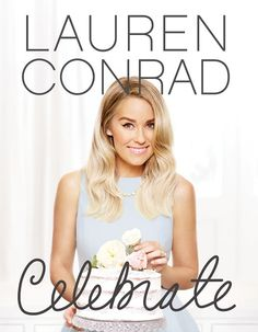 """Following in the pretty polished footsteps of """"STYLE"""" and """"BEAUTY"""" comes """"CELEBRATE"""" from Lauren Conrad. Her third lifestyle book is chock-full of party-centric advice from creating the perfect invite to styling the perfect outfit. Inspired by the book, the LC Lauren Conrad Celebrate collection is available only at Kohl's."""