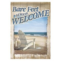 Bare feet always welcome. Artistic welcome flag.