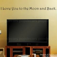 Authentic PopDecors Design. I Love you to the Moon and Back-words decals by Pop Decors, http://www.amazon.com/dp/B007PYU7UC/ref=cm_sw_r_pi_dp_yPS1pb19V56M0