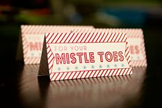 """Free """"For Your Mistletoes"""" printable... Thanks Ivy in the Bay!"""