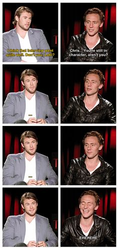 Tom Hiddleston & Chris Hemsworth...I think that interview went quite well. Don't you, Loki?