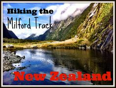 Hiking the Milford Track in New Zealand - my experience on the world's finest hike in the beautiful Fiordland National Park of New Zealand Cheap Places To Travel, Camping Places, Camping Spots, Camping Tips, Adventure Travel Companies, Adventure Gear, Adventure Time, Ireland Camping, Milford Track