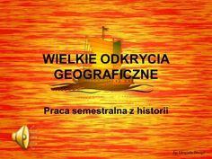 WIELKIE ODKRYCIA GEOGRAFICZNE> Poland History, Movie Posters, Geography, Historia, Genoa, Film Poster, Popcorn Posters, Film Posters, Poster