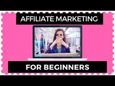 Affiliate Marketing for Beginners 2018 - YouTube