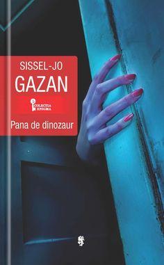 """Pană de dinozaur de Sissel-Jo Gazan-prezentare/Editura Univers-Romanul are o intrigă inteligentă și este credibil din punct de vedere psihologic. """""""