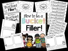 Bucket Filler - Included in this exclusive freebie: ~Book suggestions  ~Brainstorming sheets ~How to be a Bucket Filler Booklet ~What is a bucket filler...What is a bucket dipper Writing Sheet ~Cut and Paste Activity ~Wristbands -- Alisha {The Bubbly Blonde Teacher}