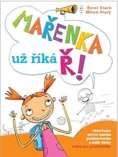 Mařenka už říká Ř - Ester Stará Milan, Pikachu, Comics, Learning, Books, Fictional Characters, European Countries, Czech Republic, Author
