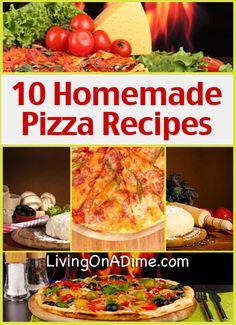 10 Homemade Pizza Recipes