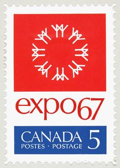 1967 Expo 67 Commemorative Stamp The 1967 World Exhibition was the centerpiece of Canada's Centennial celebration. Old Quebec, Montreal Quebec, Montreal Canada, Quebec City, Canada Eh, Canada Post, Expo 67, Canadian Things, Commemorative Stamps