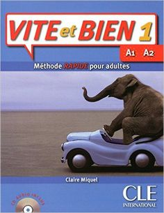 VITE ET BIEN 1 A1 A2, MÉTHODE RAPIDE POUR ADULTES. The vocabulary is simple and varied as well as the topics to face efficiently everyday life situations. Ref. number(s): FRE-322 (book) - FRE-106 (audio).