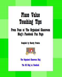 Free eBook of ideas for teaching place value. theorganizedclassroomblog.com