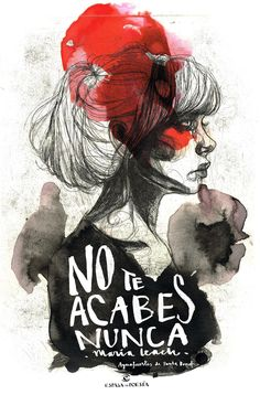 No te acabes nunca, de María Leach. Ilustración de Paula Bonet