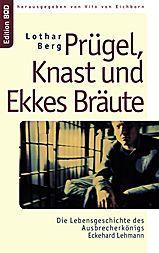 Prügel, Knast und Ekkes Bräute, Lothar Berg