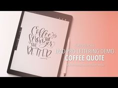 Brush Lettering on iPad Pro Coffee Quote - YouTube