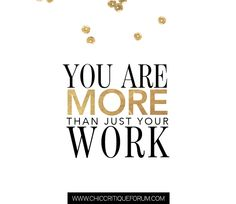 SPARKLE SUNDAY | You are more than just your work.