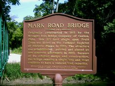 Staunton, OH (Fayette County) - A county historical sign for Mark Rd. Bridge.