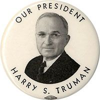 One of our best President's in our nation's history 1948 Harry Truman OUR PRESIDENT Campaign Pinback