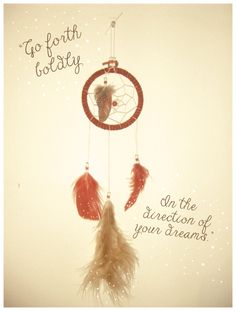 Dream catcher quote ideas