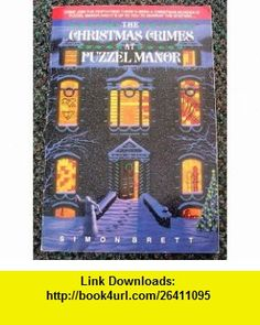 The Christmas Crimes in Puzzle Manor (9780440504696) Simon Brett , ISBN-10: 0440504694  , ISBN-13: 978-0440504696 ,  , tutorials , pdf , ebook , torrent , downloads , rapidshare , filesonic , hotfile , megaupload , fileserve