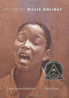 Becoming Billie Holiday -- Coretta Scott King Award  via A Mighty Girl