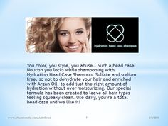 For ALL Hair Types  (Oily, Dry & in Between, Lather UP) (Sulfate/Sodium Chloride Free)  Argan Oil added to promote shine, shine, shine Helps control frizz Gentle and safe for color treated hair Squeaky clean formula Petrochemicals and parabens free (you are welcome) No animal testing Gluten-free