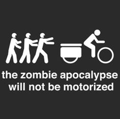 """Ride a bike if you want to live. 🧟🚲   RELATED: """"Zombie Arms"""" Arm Warmers - http://www.bikeroar.com/products/hill-killer-apparel/zombie-arms-arm-warmers-2012?utm_content=buffer98b64&utm_medium=social&utm_source=pinterest.com&utm_campaign=buffer.   #zombie #apocalypse #bicycle #survival #bike #getaway"""