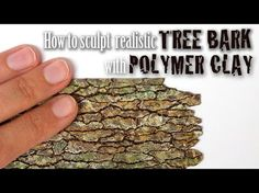 Tree Bark Tutorial // Faux Wood from Polymer Clay - YouTube