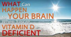 Researchers believe that vitamin D can help improve a number of brain disorders, including depression, dementia, and diabetes.