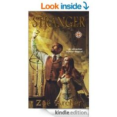 Stranger: (The Blades of the Rose) - Kindle edition by Zoe Archer. Romance Kindle eBooks @ Amazon.com.