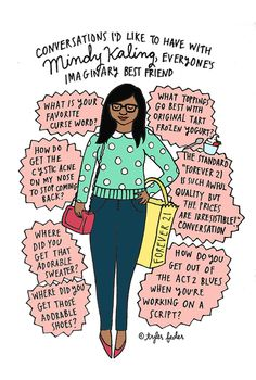 The Mindy Project ~ TV series on FOX created by Mindy Kaling. Favorite Words, Favorite Tv Shows, My Favorite Things, The Mindy Project, Mindy Kaling, Hand Illustration, Illustrations, Great Friends, Role Models