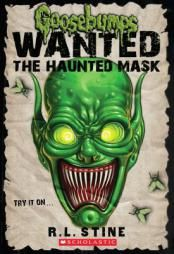 Goosebumps Wanted: the Haunted Mask by R. L. Stine Paperback Book