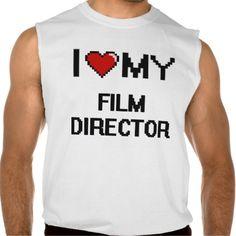 I love my Film Director Sleeveless Shirts Tank Tops