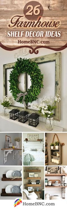 Farmhouse Shelf Decor Ideas