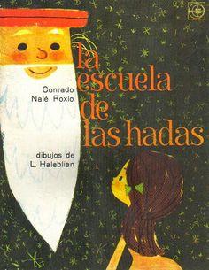La escuela de las hadas - Conrado Nalé Roxlo