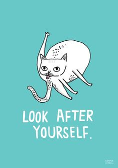 Look after yourself - cat - illustration - Gemma Correll I Love Cats, Cute Cats, Funny Cats, Cats Humor, Funny Horses, Adorable Kittens, Funny Animal, It's Funny, Hilarious