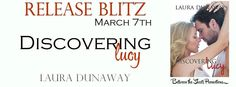 Renee Entress's Blog: [Release Blitz & Giveaway] Discovering Lucy by Lau...