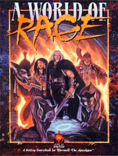 A WORLD OF RAGE: A rundown of the WEREWOLF Apocalypse War on all seven continents.