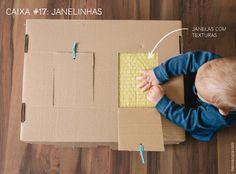 Caixa #17: Janelinhas Cortamos várias janelinhas ao redor da caixa e amarramos um pedacinho de barbante para facilitar o abre e fecha. Em cada janela uma surpresa para o tato: plástico bolha, papelão ondulado, toalha felpuda, lixa, alumínio. Muitos adultos brincaram juntos com seus bebês, descobrindo e explicando as diferenças entre cada textura.