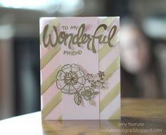 Tsuruta Designs: Stampin' Up Sunday: to a wonderful friend