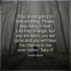 Life is a daily lesson...if we are learning we are not growing...we need go grow every day, let's grow together...you can do it...let's leave the fear and take the leap into something worth it.
