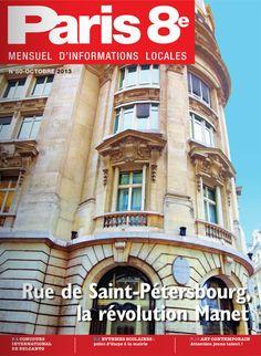 Paris 8e - N°50 - Octobre 2013 - A lire sur : http://fr.calameo.com/read/00053696675e9b8c29292