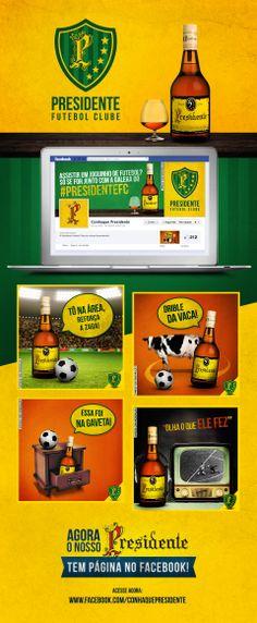 Campanha de lançamento da FanPage do Conhaque Presidente